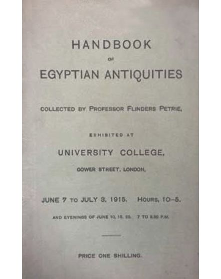 Copy of Petrie's Handbook to the collection. From the Petrie Museum archive.