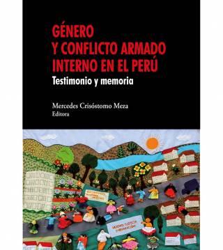 Genero y conflicto armado interno en el Peru