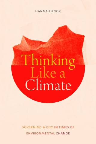 Thinking like a climate - Hannah Knox