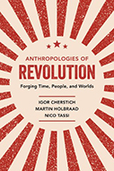 Anthropologies of Revolution Book