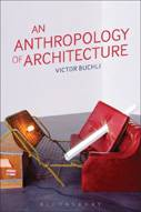 An Anthropology of Architecture - by Victor Buchli
