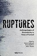 Ruptures Book Martin Holbraad, Julia Sauma, Bruce Kapferer