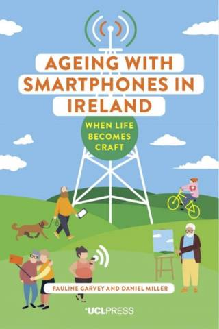 Ageing with Smartphones in Ireland