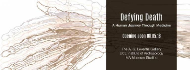Defying Death: A Human Journey Through Medicine (student exhibition)