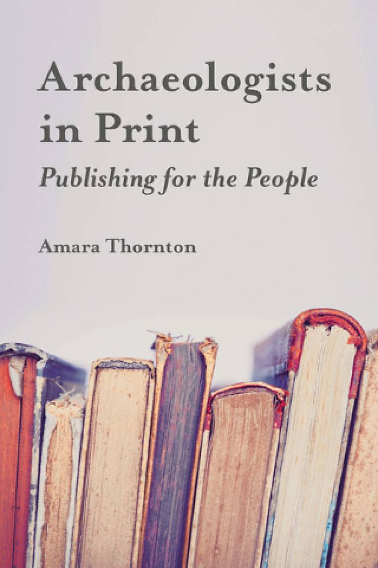 Archaeologists in Print: Publishing for the People (bookcover)