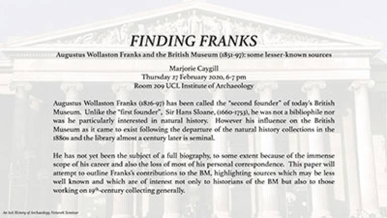IoA History of Archaeology seminar: Augustus Wollaston Franks and the British Museum (1851-97)