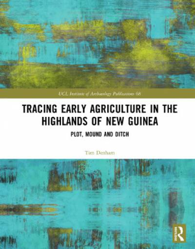 Tracing Early Agriculture in the Highlands of New Guinea book cover