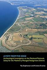 A View From The Edge: Archaeological Investigation on the Manhood Peninsula, Selsey for the Medmerry Managed Realignment Scheme 2019 (Archaeology South-East/SpoilHeap Publications) bookcover