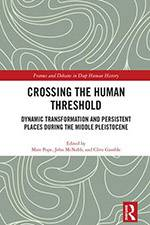 Crossing the Human Threshold: Dynamic Transformation and Persistent Places during the Middle Pleistocene 2017 (Routledge) - bookcover