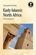 Early Islamic North Africa 2020 (Bloomsbury) - bookcover