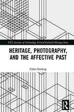 Heritage, Photography and the Affective Past 2019 (Routledge) - bookcover