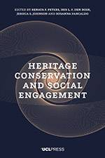 Heritage Conservation and Social Engagement 2020 (UCL Press) - bookcover