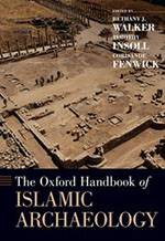 The Oxford Handbook of Islamic Archaeology (2021, OUP) bookcover