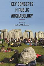 Key Concepts in Public Archaeology 2017 (UCL Press) - bookcover