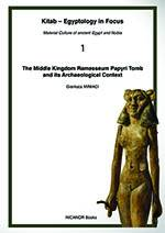 The Middle Kingdom Ramesseum Papyri Tomb and its Archaeological Context (Gianluca Miniaci, 2020) - bookcover