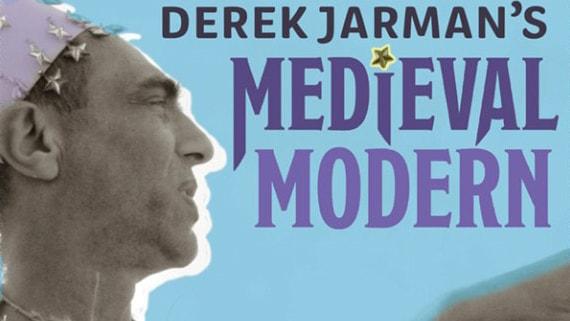 Book launch: Rober Mills - Derek Jarman's Medieval Modern
