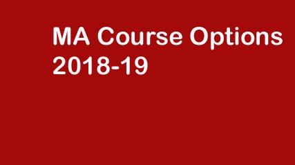 MA Course Options 2018-19