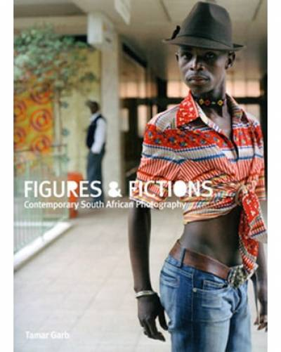 Figures & Fictions: Contemporary South African Photography