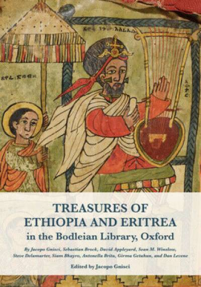 Treasures of Ethiopia and Eritrea in the Bodleian Library, Oxford