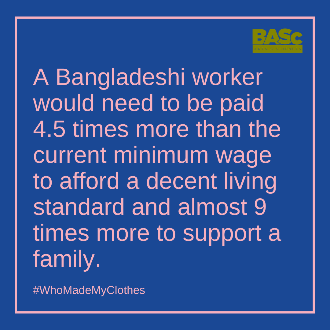 A Bangladeshi worker would need to be paid 4.5 times more than the current minimum wage to afford a decent living standard and almost 9 times more to support a family.