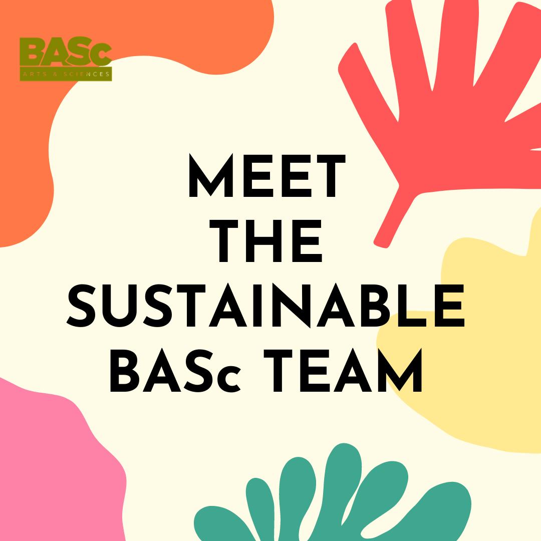 Meet the SustainableBASc Team