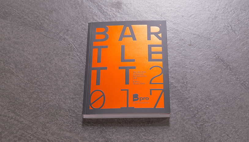 The Bartlett B Pro Book 2017 The Bartlett School Of Architecture