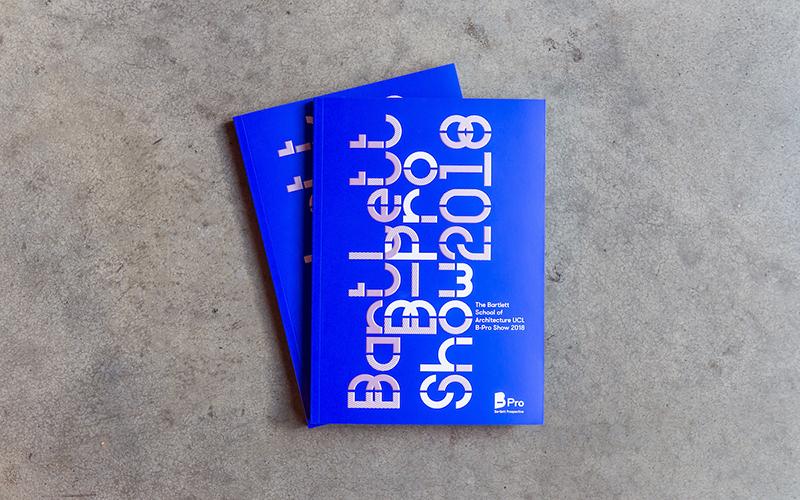 The Bartlett B-Pro Show Book 2018