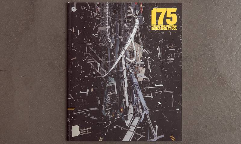 Special publication celebrating 175 years of The Bartlett