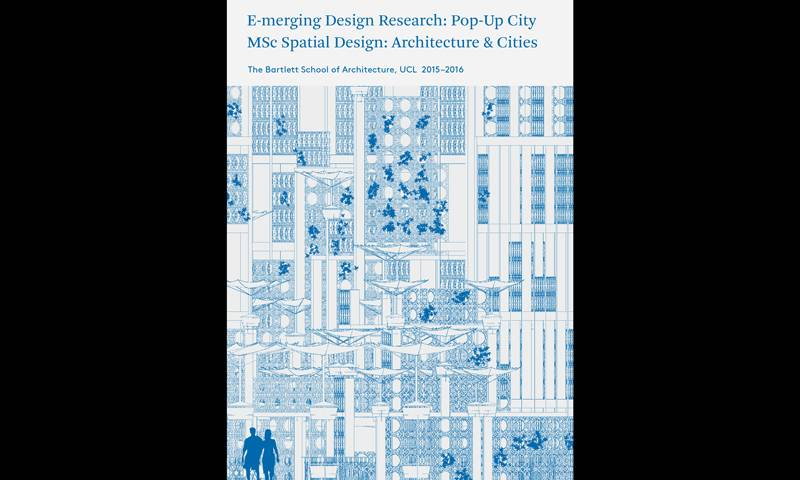 Book cover for E-merging Design Research: Pop-Up City | MSc Spatial Design: Architecture & Cities