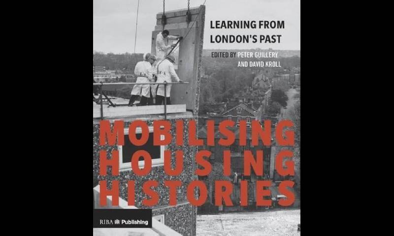 Book cover for Peter Guillery's Mobilising Housing Histories