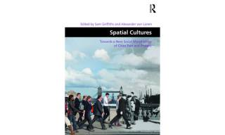 Spatial cultures edited by Sam Griffiths and Alexander von Lunen