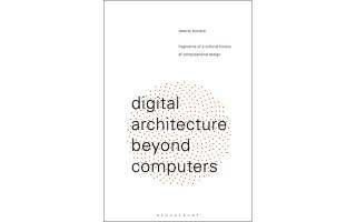 Cover of Roberto Bottazzi's book Digital Architecture Beyond Computers