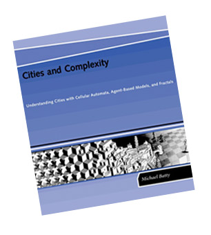 Cities and Complexity by Michael Batty