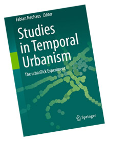 Studies in Temporal Urbanism: The urbanTick Experiment