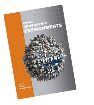 Virtual Geographic Environments edited by Hui Lin and Michael Batty