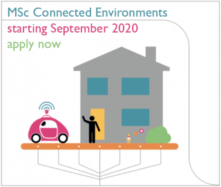 MSc Connected Environments - new for 2020 - applications open now