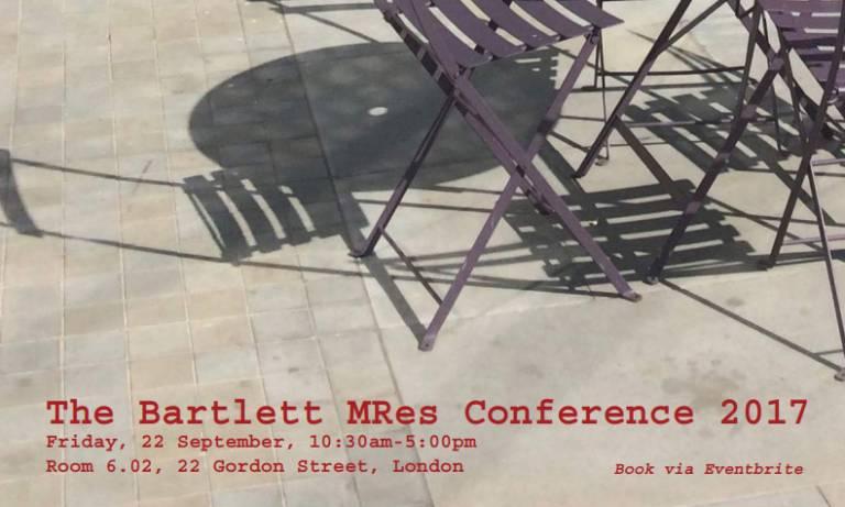 The Bartlett MRes Conference 2017