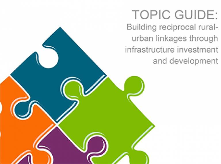 DFID Topic Guide: Building reciprocal rural-urban linkages through infrastructure investment and development
