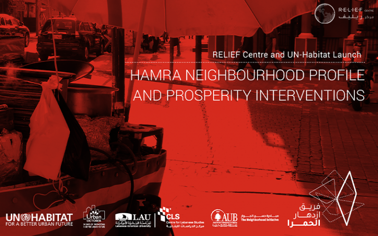 RELIEF Centre and UN Habitat present Hamra (Beirut), Neighbourhood Profile and Prosperity Interventions