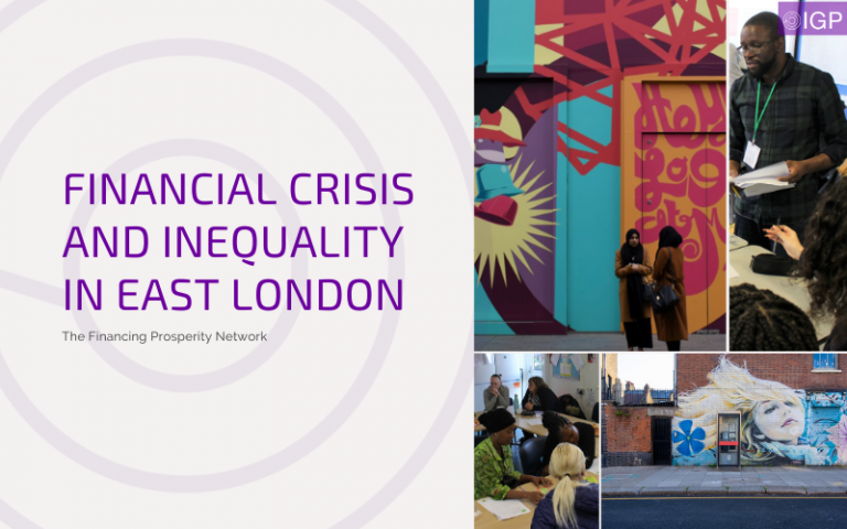 Financial Crisis and Inequality in East London. October 27th Zoom Webinar