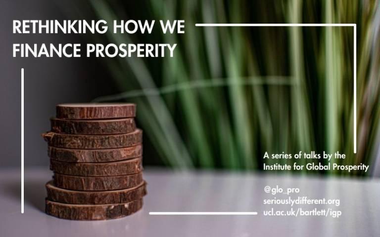Rethinking how we finance prosperity