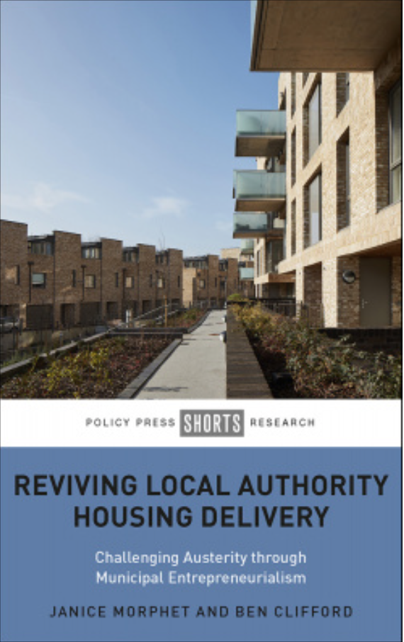 Book cover: Reviving Local Authority Housing Delivery Challenging Austerity Through Municipal Entrepreneurialism
