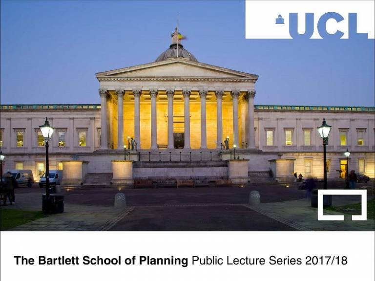 Bartlett School of Planning Public Lecture Series