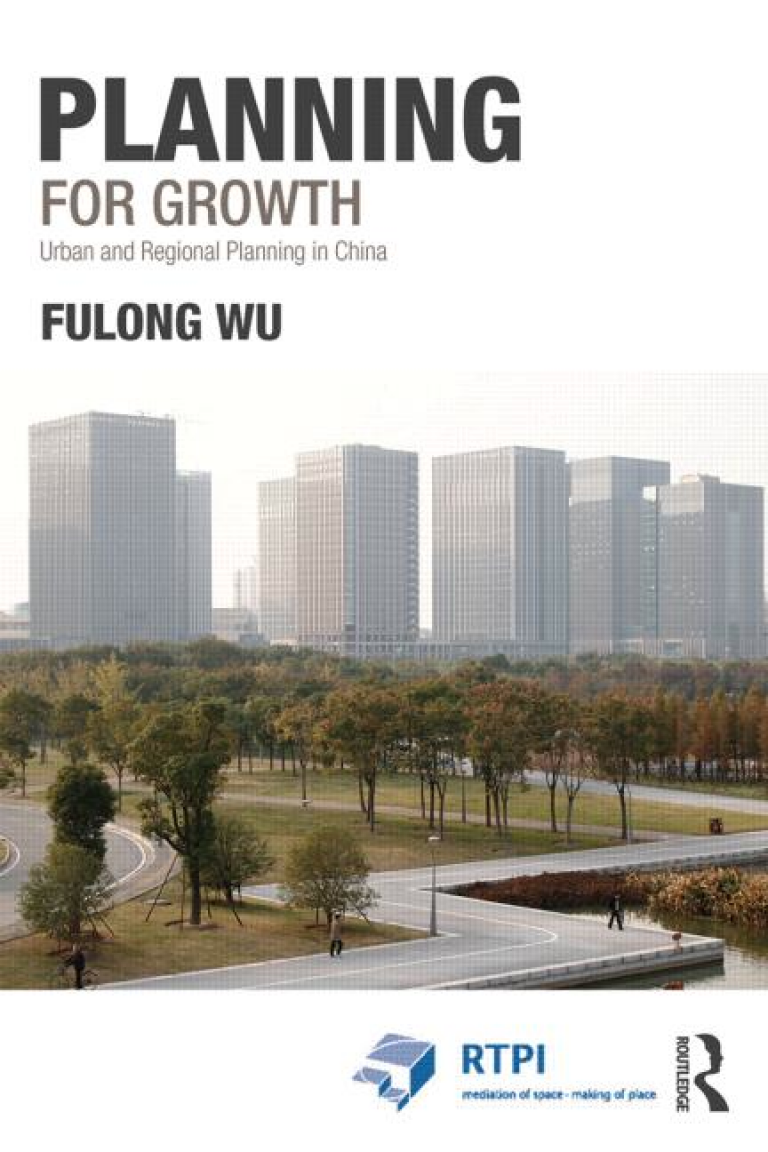 Planning for Growth: Urban and Regional Planning in China