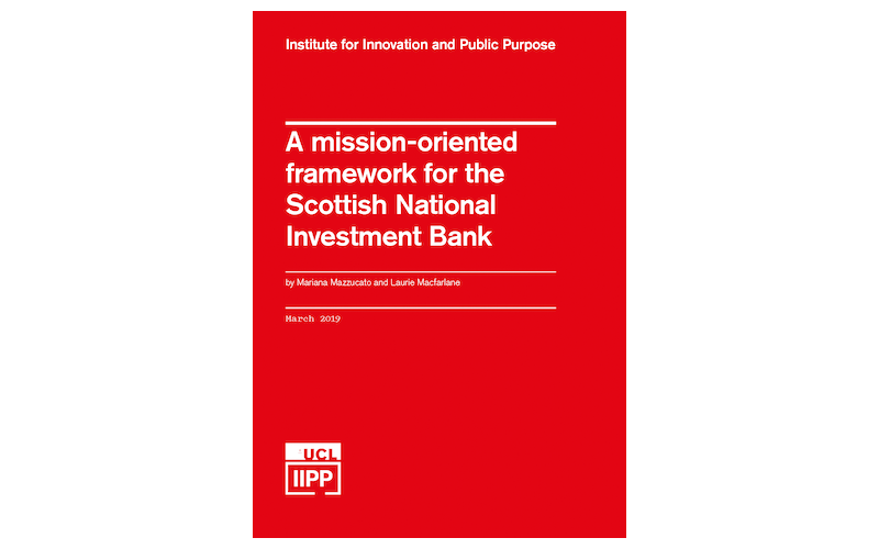 Cover of A mission-oriented framework for the Scottish National Investment Bank