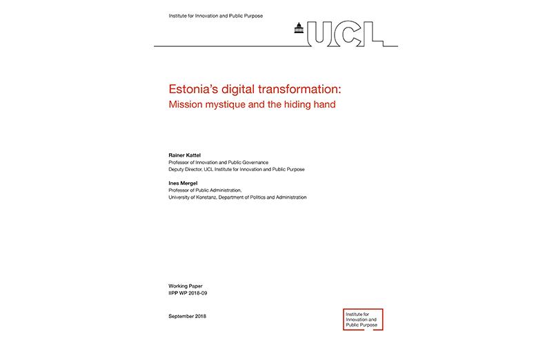 Estonia's digital transformation: Mission mystique and the hiding hand