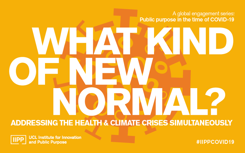 What kind of new normal? Addressing the health and climate crises simultaneously