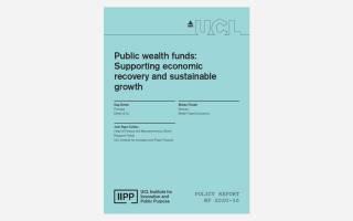 IIPP working paper 2020-16 Public wealth funds