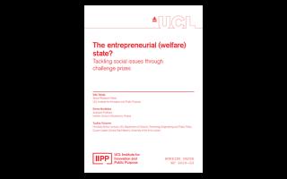 IIPP Working Paper 2020-02: The Entrepreneurial (Welfare) State?