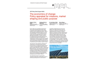 The economics of change: Policy appraisal for missions, market shaping and public purpose